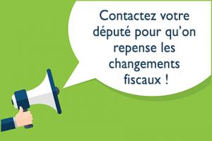 Contactez votre député pour qu'on repense les changements fiscaux